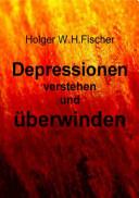 Depressionen verstehen und überwinden