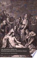 Die christlichen Bilder ein Beförderungsmittel des christlichen Sinnes