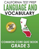 California Test Prep Language & Vocabulary Common Core Quiz Book Grade 3