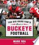 The Die Hard Fan S Guide To Buckeye Football