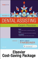 Mosby's Dental Assisting Exam Review + Evolve Access