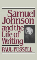 Samuel Johnson and the Life of Writing