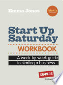 Start Up Saturday Workbook Wanting To Become Their Own Boss Presented