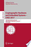 Cryptographic Hardware and Embedded Systems     CHES 2017