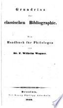 Grundriss der classischen Bibliographie