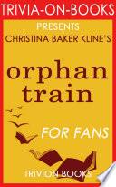 Orphan Train  A Novel by Christina Baker Kline  Trivia On Books