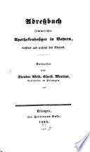 Addreßbuch sämmtlicher Apothekenbesitzer in Bayern