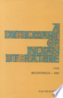 A Dictionary of Indian Literature: Beginnings-1850