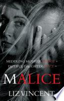 Meddling mother Madge   dutiful daughter Alice