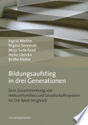 Bildungsaufstieg in drei Generationen Zeigen Auf Wie Gesellschaftssystem Und
