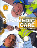 Paramedic Care  Principles and Practice  Vols 1 2 3