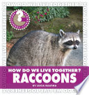 How Do We Live Together? Raccoons To The Bustling World Around