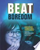 Beat Boredom