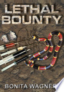 Lethal Bounty : felon frenchie broussard. however, he...