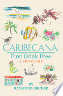 Caribecana  First Drink Free