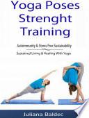 Yoga Poses Strenght Training  Autoimmunity   Stress Free Sustainability