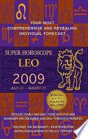 Leo  Super Horoscopes 2009