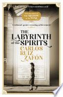 The Labyrinth of the Spirits by Carlos Ruiz Zafon
