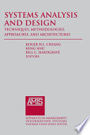 Systems Analysis and Design  Techniques  Methodologies  Approaches  and Architecture