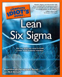 The Complete Idiot s Guide to Lean Six Sigma