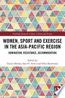 Women  Sport and Exercise in the Asia Pacific Region