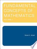 Fundamental Concepts of Mathematics