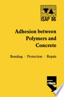 Adhesion between polymers and concrete   Adh  sion entre polym  res et b  ton