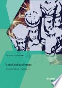 Social Media Strategie: So werden Sie zum Enterprise 2.0