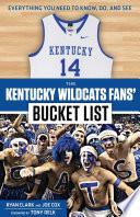 The Kentucky Wildcats Fans  Bucket List