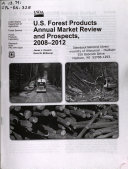 U.S. Forest Products Annual Market Review and Prospects