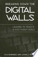Breaking Down the Digital Walls