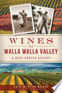 Wines of Walla Walla Valley