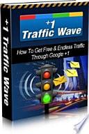 1 Traffic Wave  How To Get Free   Endless Traffic Through Google  1