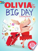 Olivia s Big Day Coloring Book