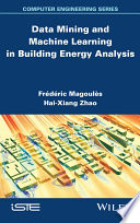 Data Mining and Machine Learning in Building Energy Analysis Energy Problems Artificial Intelligence For Building