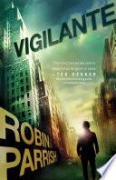 Vigilante  Dangerous Times Collection Book  3