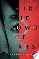 Amid the Crowd of Stars Book PDF