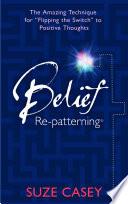 Belief Re patterning
