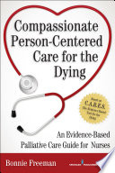 Compassionate Person Centered Care for the Dying