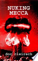 Nuking Mecca