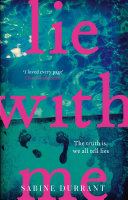Lie With Me: the gripping bestseller and suspense read of the year by Sabine Durrant