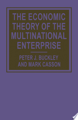 The Economic Theory of the Multinational Enterprise - ISBN:9781349052424