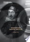 Shakespeare  Bakhtin  and Film