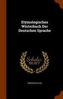 Etymologisches Worterbuch Der Deutschen Sprache