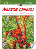 Creative Haven Amazon Animals Wildlife From Anacondas And Jaguars To Toucans