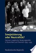 Sowjetisierung oder Neutralität?