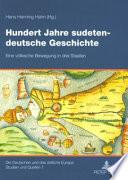 Hundert Jahre sudeten-deutsche Geschichte