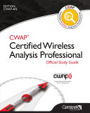 CWAP® Certified Wireless Analysis Professional Official Study Guide