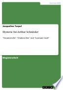 Hysterie Bei Arthur Schnitzler