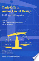 Trade Offs In Analog Circuit Design book